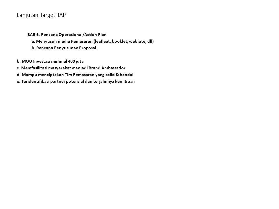 Lanjutan Target TAP BAB 6. Rencana Operasional/Action Plan a.
