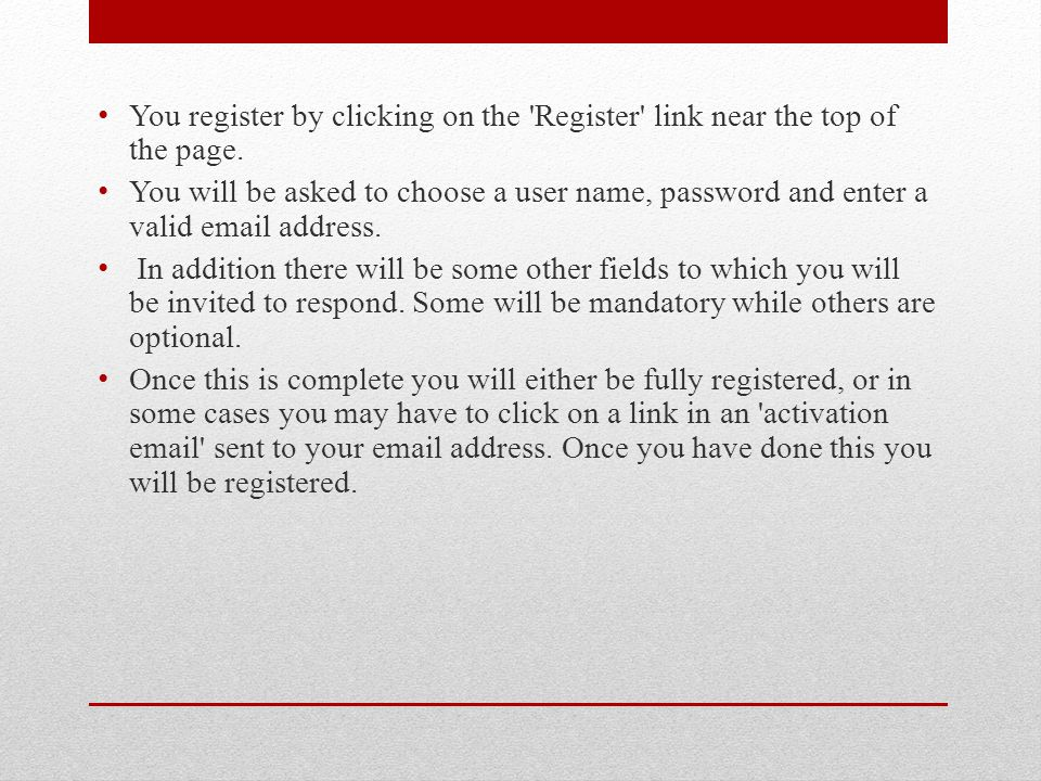 You register by clicking on the Register link near the top of the page.