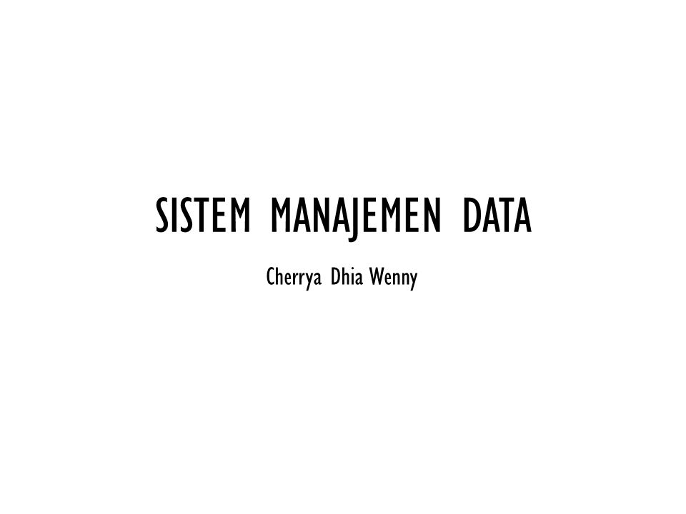 Pendekatan Manajemen Data Model flat-file Model Database