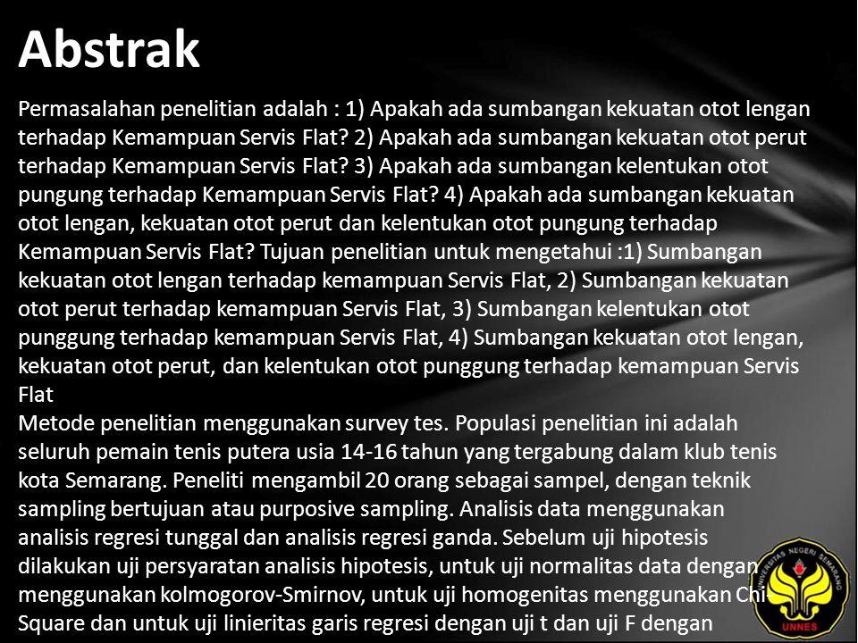 Kata Kunci Kekuatan Otot Lengan, Kekuatan Otot Perut, Kelentukan Otot Punggung Servis Flat.