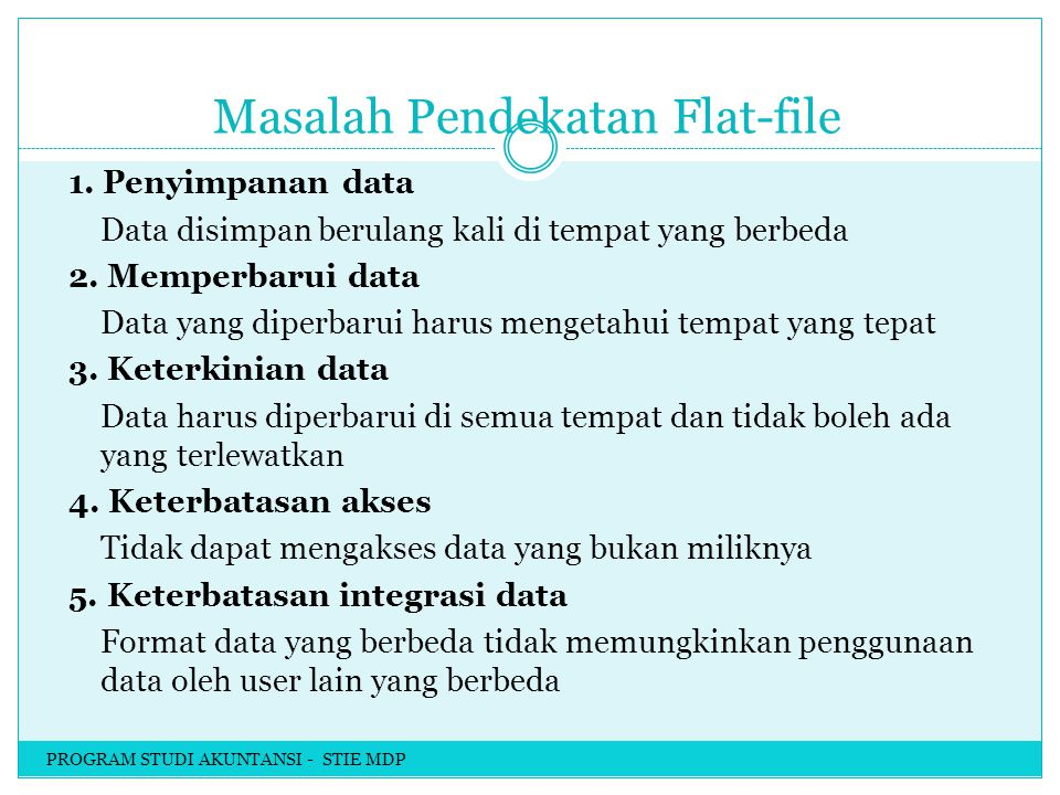 Masalah Pendekatan Flat-file 1.