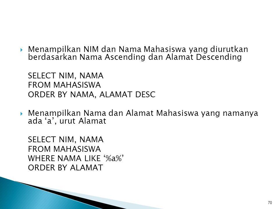select nim, idkelas, nilai = case nilai when 4 then A when 3 then B when 2 then C when 1 then D else E end from krs