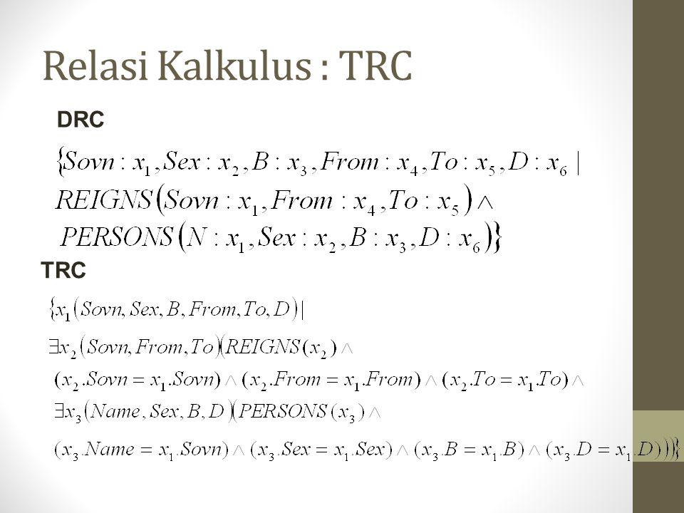 Relasi Kalkulus : TRC DRC TRC