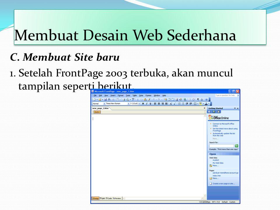 Membuat Desain Web Sederhana C.Membuat Site baru 1.