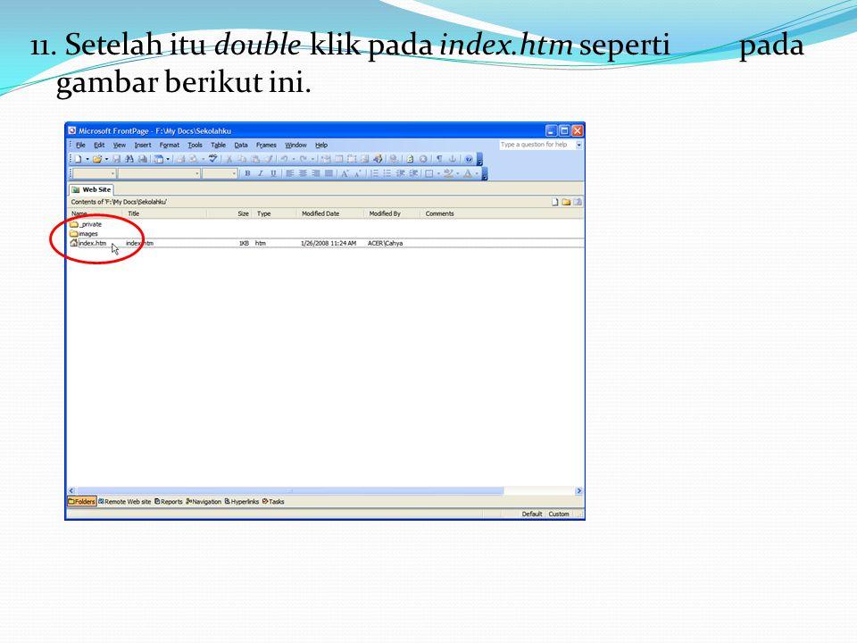 11. Setelah itu double klik pada index.htm seperti pada gambar berikut ini.