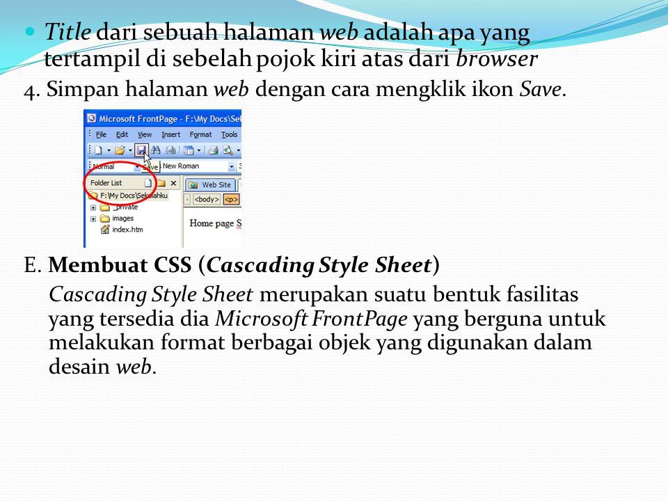 Title dari sebuah halaman web adalah apa yang tertampil di sebelah pojok kiri atas dari browser 4.