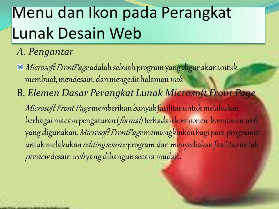 Menu dan Ikon pada Perangkat Lunak Desain Web Menu dan Ikon pada Perangkat Lunak Desain Web A.