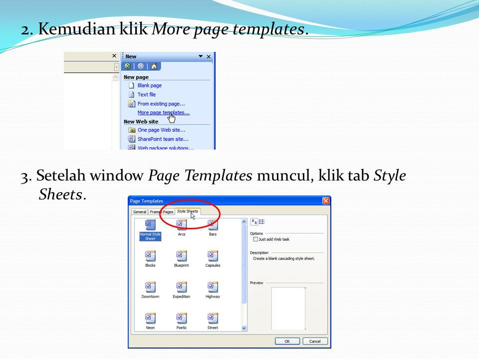 2.Kemudian klik More page templates. 3.