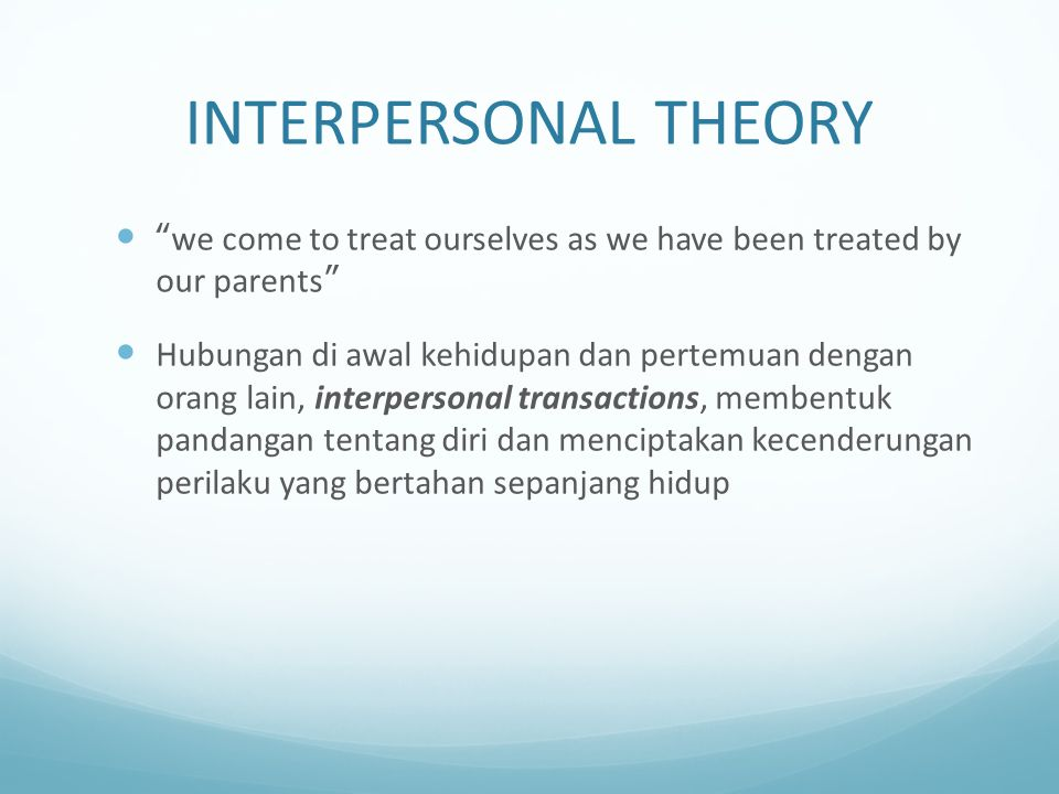 INTERPERSONAL THEORY...