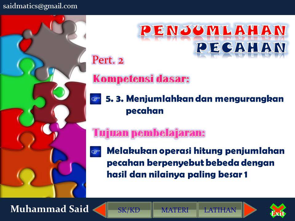 Muhammad Said Exit 4.Hitunglah.a. 3/5 + 2/5 =... b.