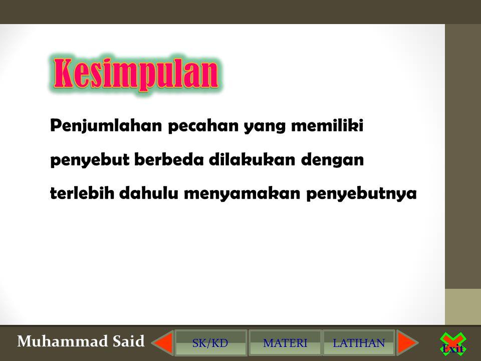 Muhammad Said Exit KUIS - klik pilihan jawaban 2.Hasil penjumlahan dari 2/6 + 2/4 adalah...