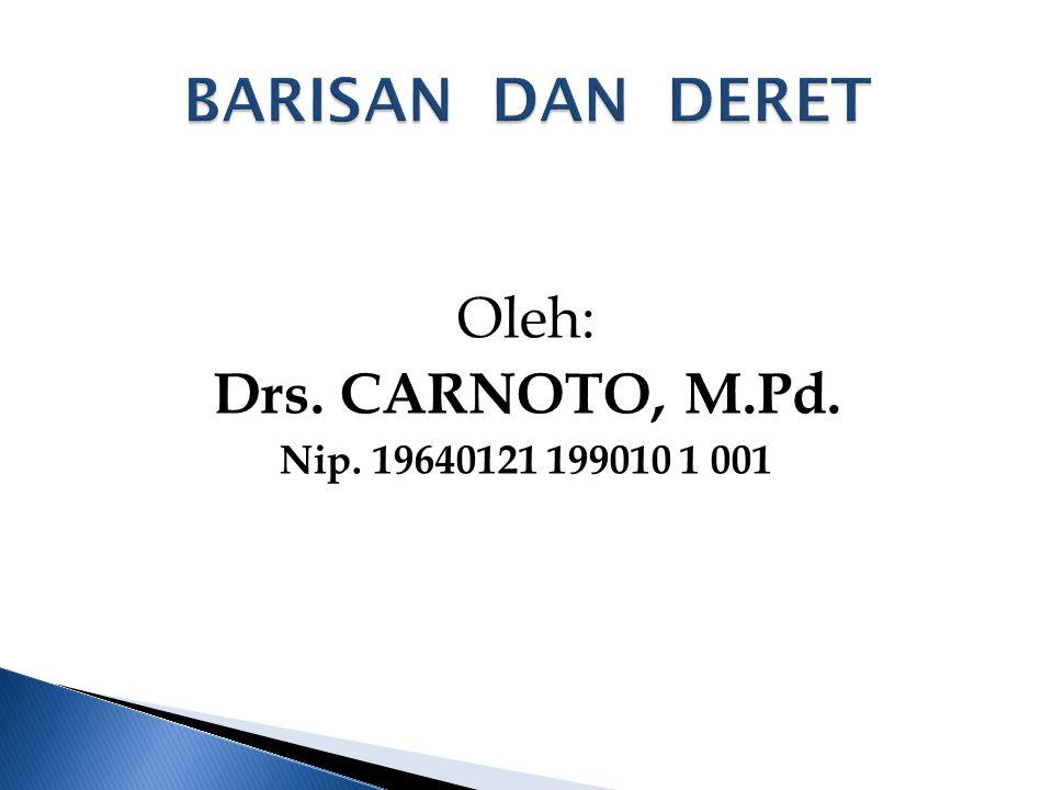 Oleh: Drs. CARNOTO, M.Pd. Nip. 19640121 199010 1 001