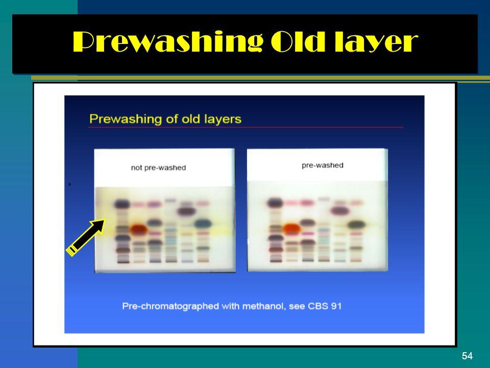 54 Prewashing Old layer