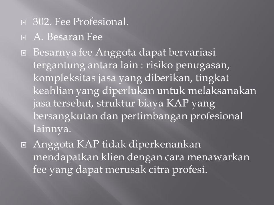  302.Fee Profesional.  A.