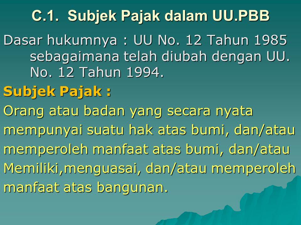 B.2. Objek Pajak dalam UU.PPN Objek Pajak 1.