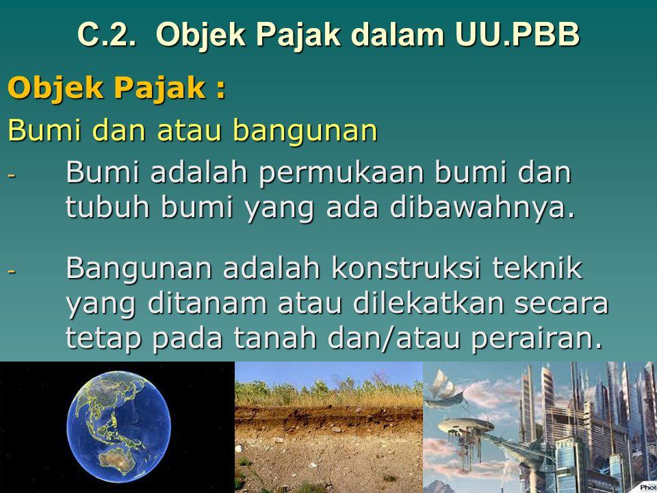 C.1. Subjek Pajak dalam UU.PBB Dasar hukumnya : UU No.