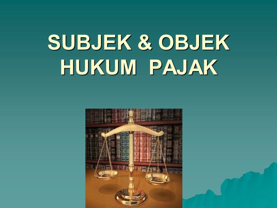 OBJEK HUKUM Definisi Objek Hukum : Adalah segala sesuatu yang bermanfaat bagi subjek hukum dan dapat menjadi objek dalam suatu hubungan hukum.