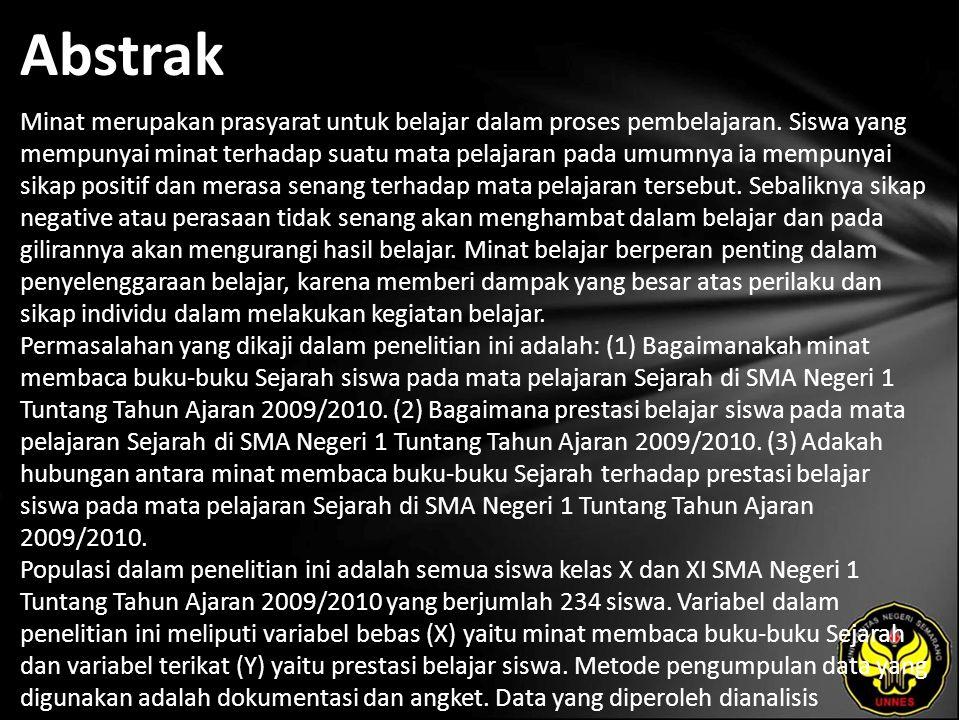 Abstrak Minat merupakan prasyarat untuk belajar dalam proses pembelajaran.