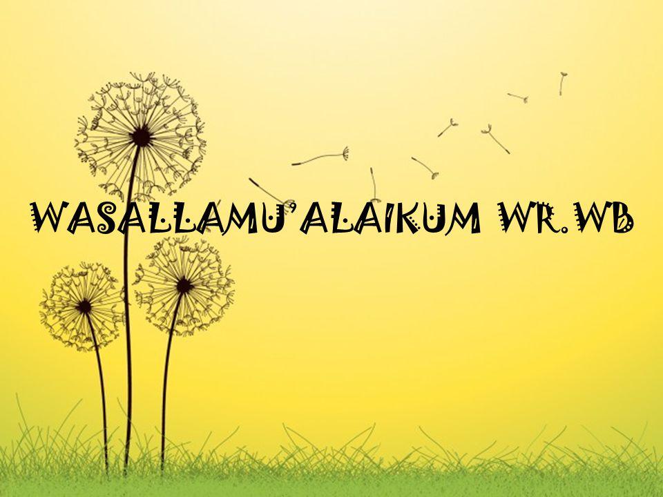 WASALLAMU'ALAIKUM WR.WB