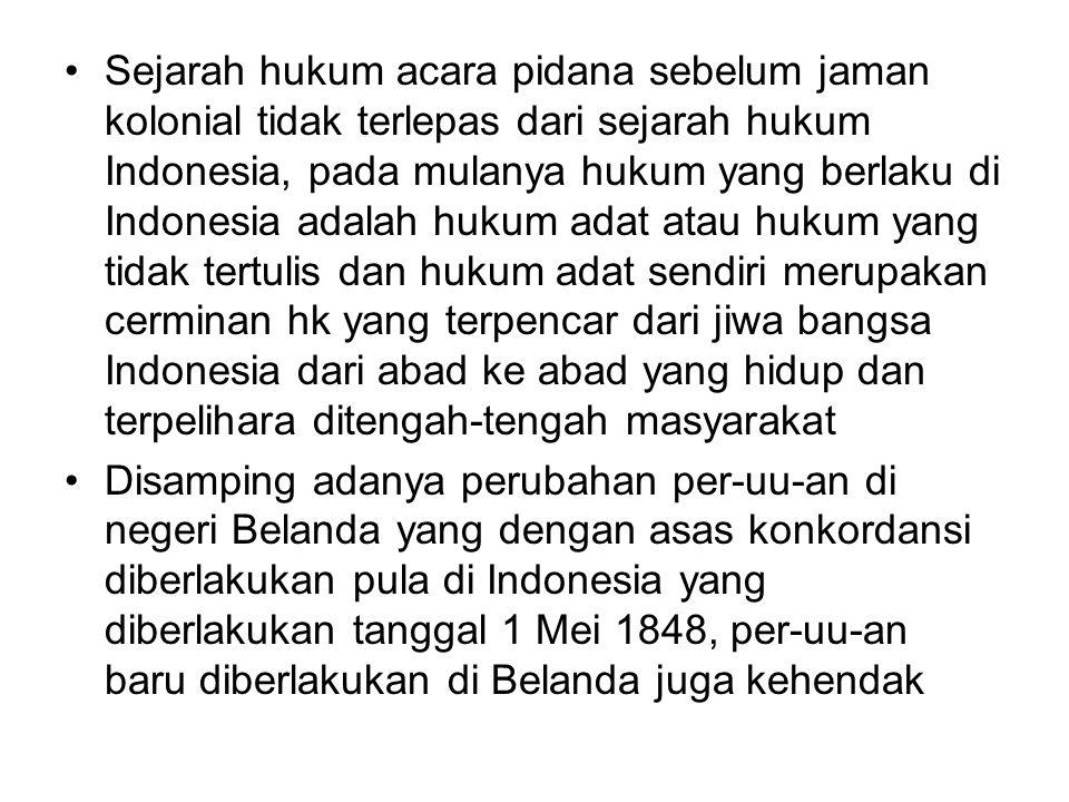 Diberlakukan di Indonesia pula.