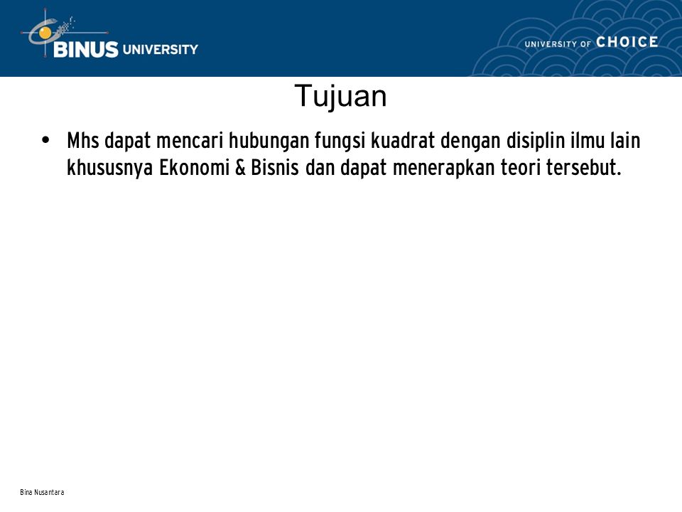 Bina Nusantara Fungsi Permintaan dan Penawaran Analisis penawaran dan permintaan sama seperti pada kondisi linier E S D P Q