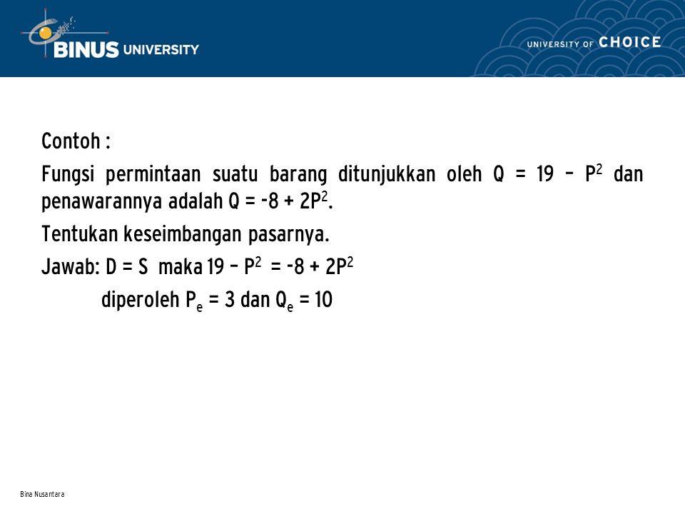 Bina Nusantara Contoh: Produk Domestik Bruto Ind thn 1981, menurut harga konstan thn 1973 sebesar 12.055 milyar.