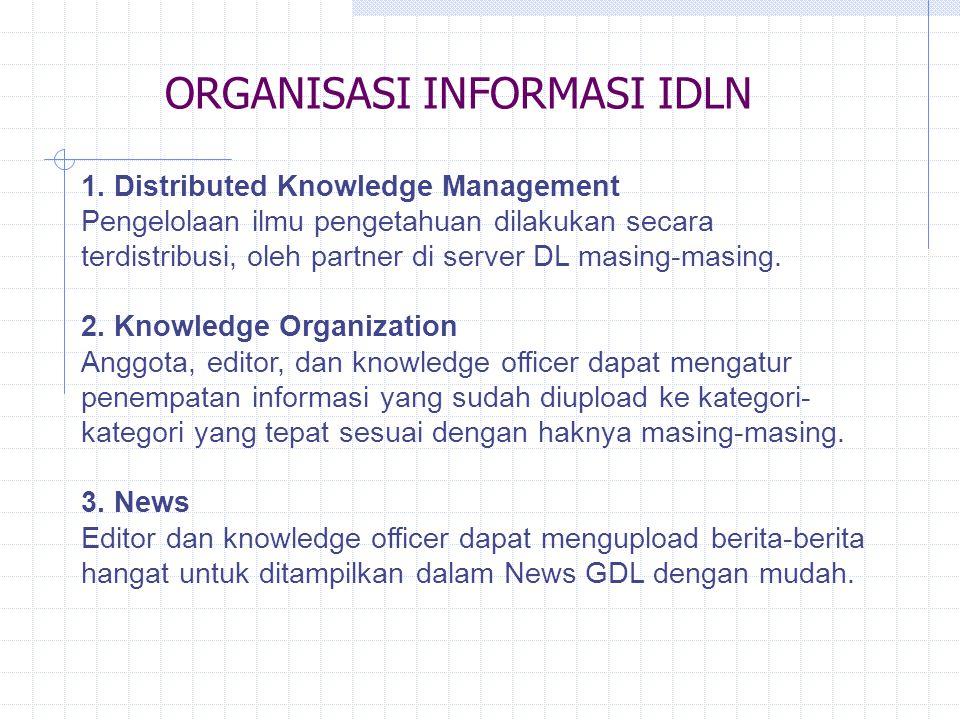 IndonesiaDLN (IDLN)= Indonesian Digital Library Network IndonesiaDLN adalah sebuah jaringan perpustakaan digital di Indonesia yang memiliki misi untuk