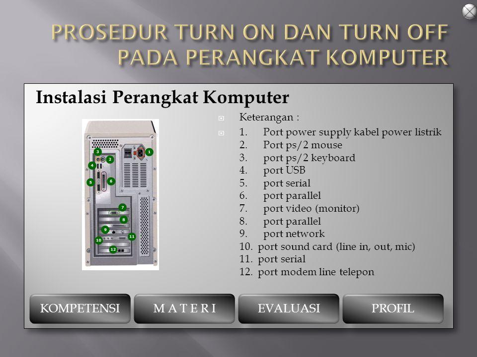 Fungsi dan jenis-jenis port Port Serial Port Parallel Port USB port SCSI Port Infra merah port-port yang lain Fungsi dan jenis-jenis port Port Serial