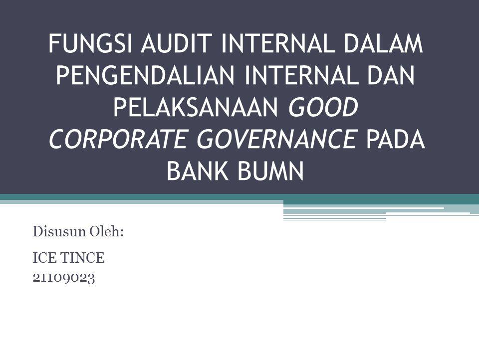 Pengaruh Audit Internal Terhadap Pengendalian Internal pada Bank BUMN Hasil penelitian menunjukkan bahwa audit internal memberikan pengaruh sebesar 36,9% terhadap pengendalian internal pada Bank BUMN yang terdaftar di bursa Efek Indonesia, sedangkan sebesar 63,1% sisanya merupakan pengaruh faktor-faktor lain diluar audit internal, seperti komite audit.
