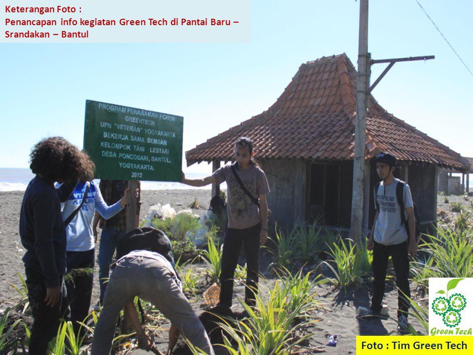 Keterangan Foto : Penancapan info kegiatan Green Tech di Pantai Baru – Srandakan – Bantul