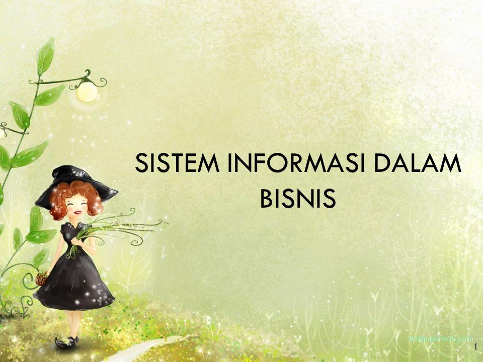 SISTEM INFORMASI DALAM BISNIS 1
