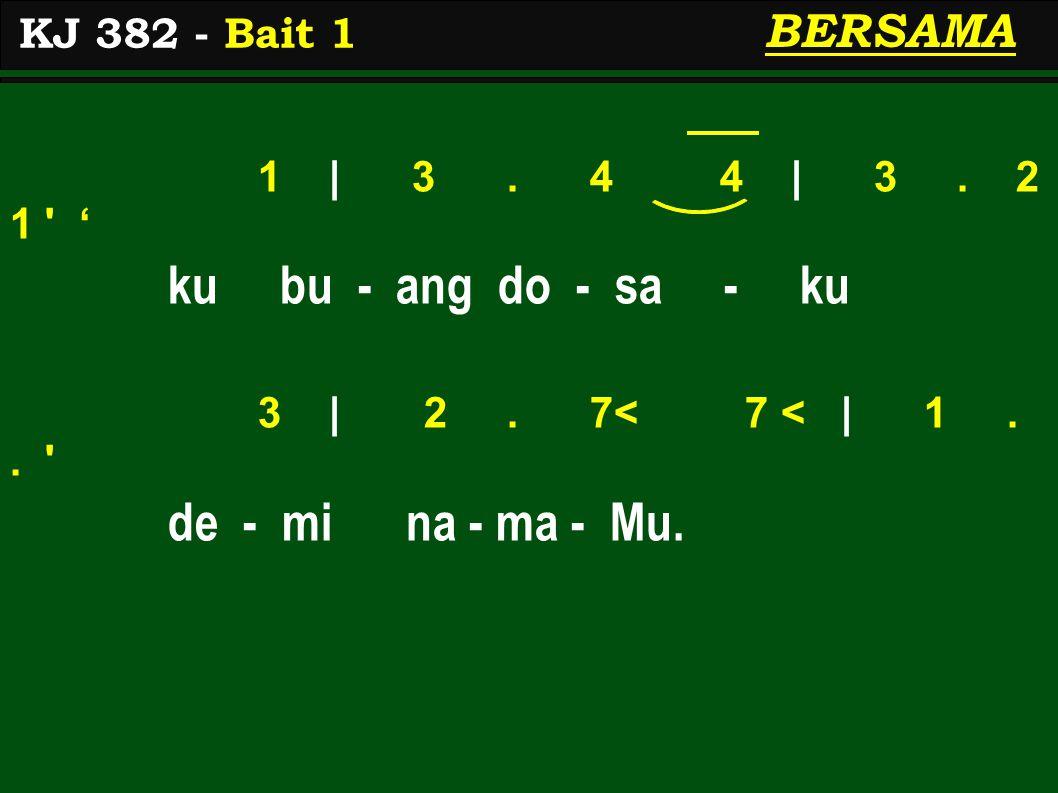 1 | 3. 4 4 | 3. 2 1 ' ku bu - ang do - sa - ku 3 | 2.