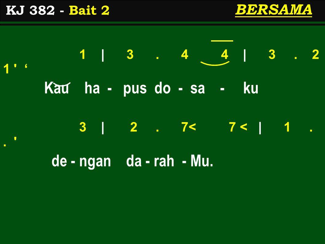 3 | 5.6 5 | 4 3 2 ' Me - nang-gung seng- sa - ra 5< | 3 5 4 2 | 1.