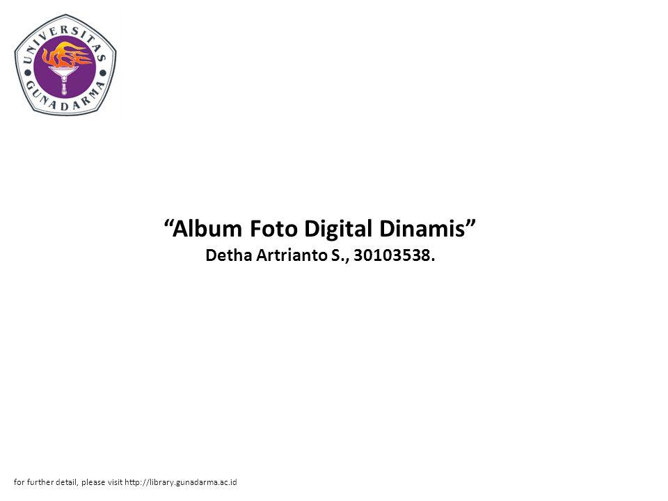 Album Foto Digital Dinamis Detha Artrianto S., 30103538.