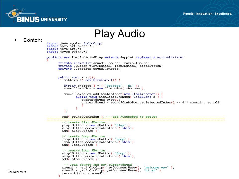 Play Audio lanjutan… Bina Nusantara