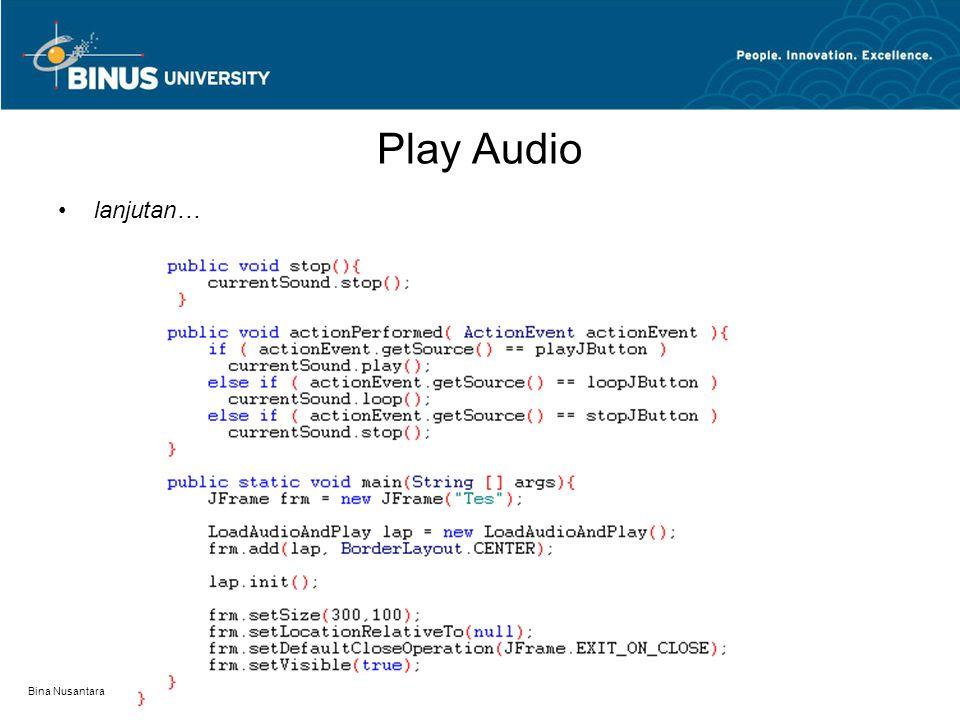 Play Audio Output Bina Nusantara