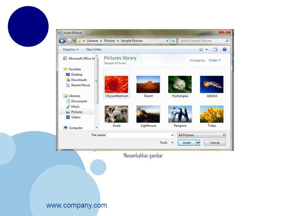www.company.com Untuk pemberian efek bisa diatur pada group Picture Styles.