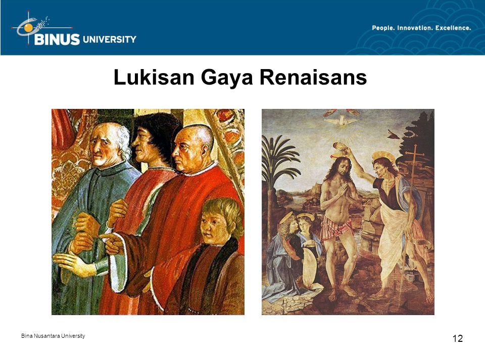 Bina Nusantara University 12 Lukisan Gaya Renaisans
