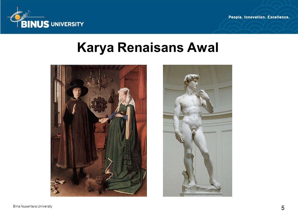 Bina Nusantara University 5 Karya Renaisans Awal