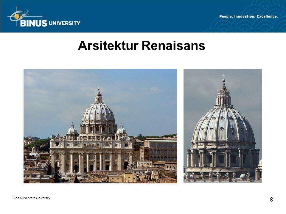 Bina Nusantara University 8 Arsitektur Renaisans