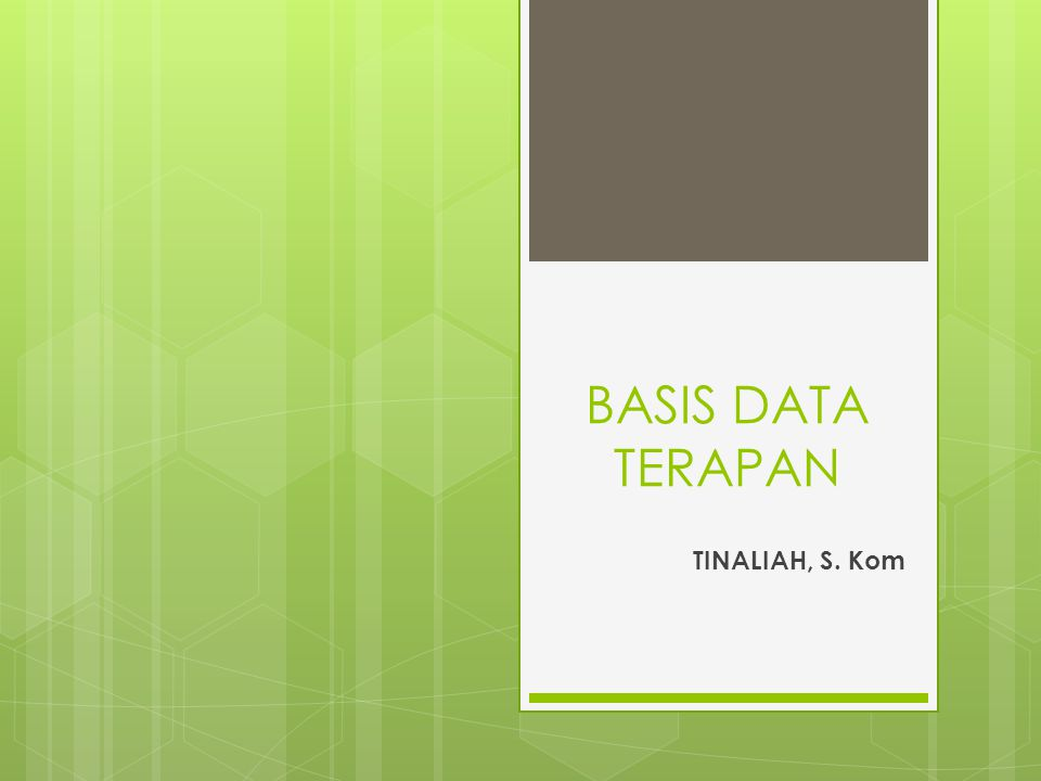 Tujuan Perkuliahan  Mahasiswa mempelajari bagaimana mengelola database, mengakses data, mengubah data, membuat stored procedure dan trigger, membuat view, mengelola keamanan database dan membuat backup serta restore database pada database engine Microsoft SQL Server 2008