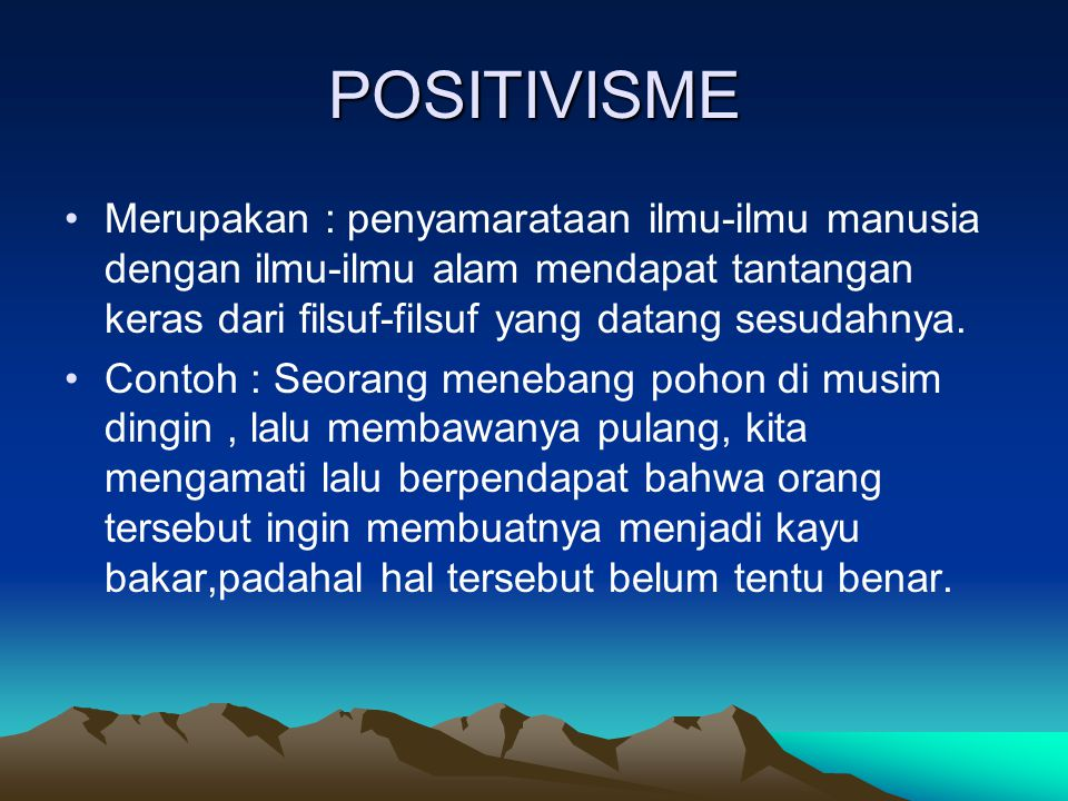 Post-Positivisme Merupakan pemikiran yang menggugat asumsi dan kebenaran-kebenaran positivisme.