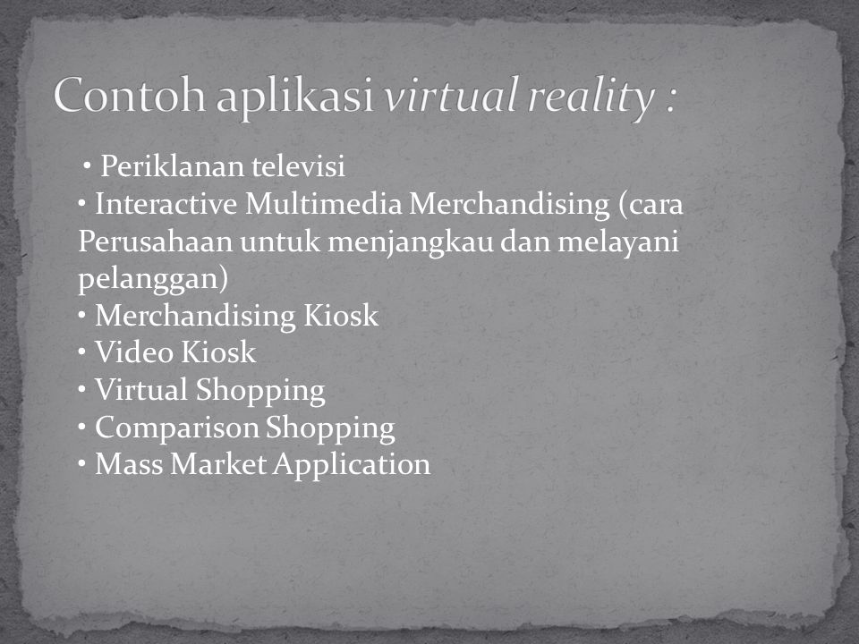 Periklanan televisi Interactive Multimedia Merchandising (cara Perusahaan untuk menjangkau dan melayani pelanggan) Merchandising Kiosk Video Kiosk Virtual Shopping Comparison Shopping Mass Market Application