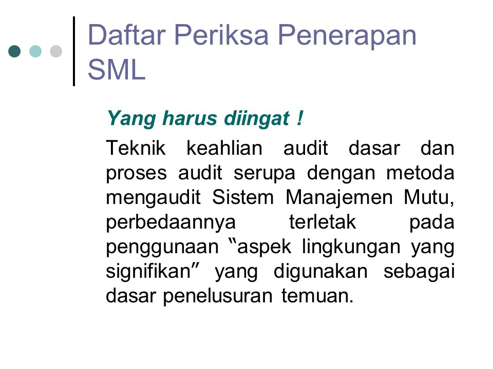 Daftar Periksa Penerapan SML Yang harus diingat .
