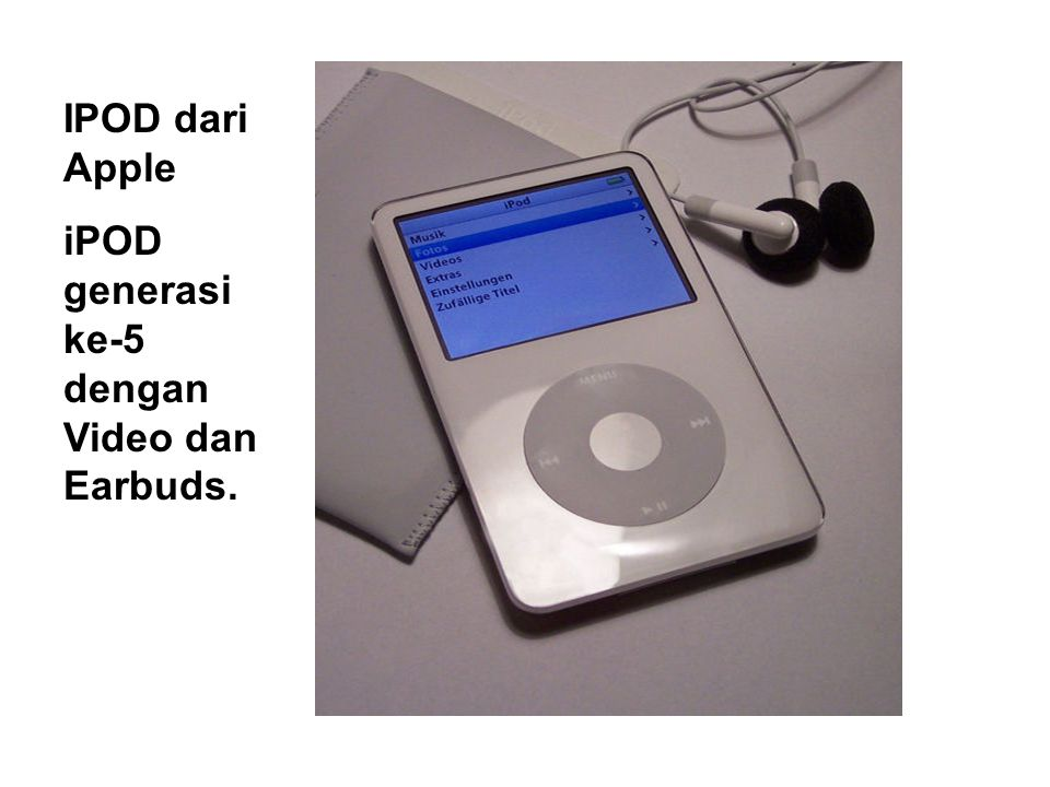 IPOD dari Apple iPOD generasi ke-5 dengan Video dan Earbuds.