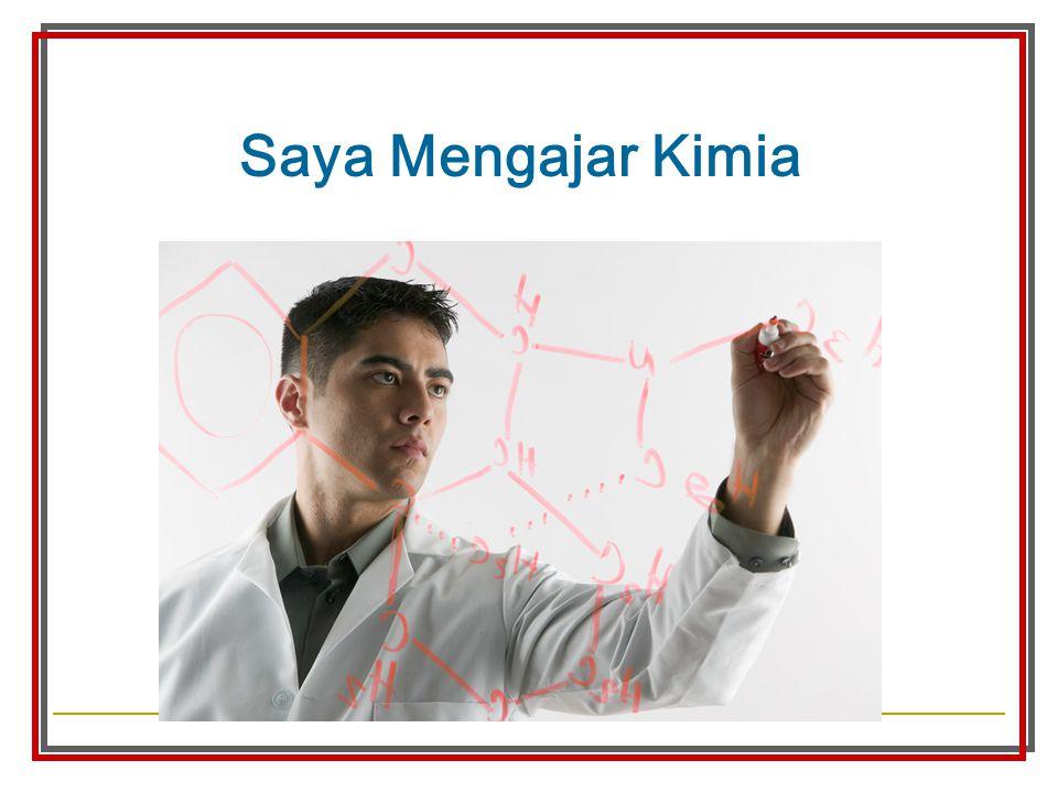 Saya Mengajar Kimia