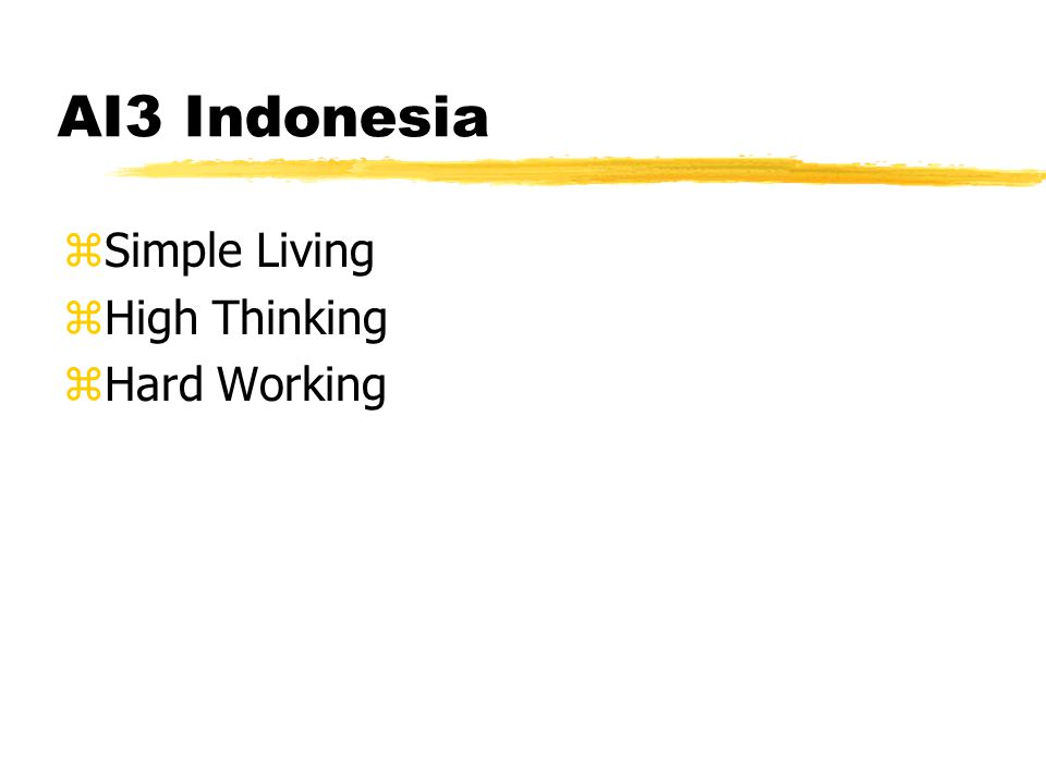 AI3 Indonesia zSimple Living zHigh Thinking zHard Working