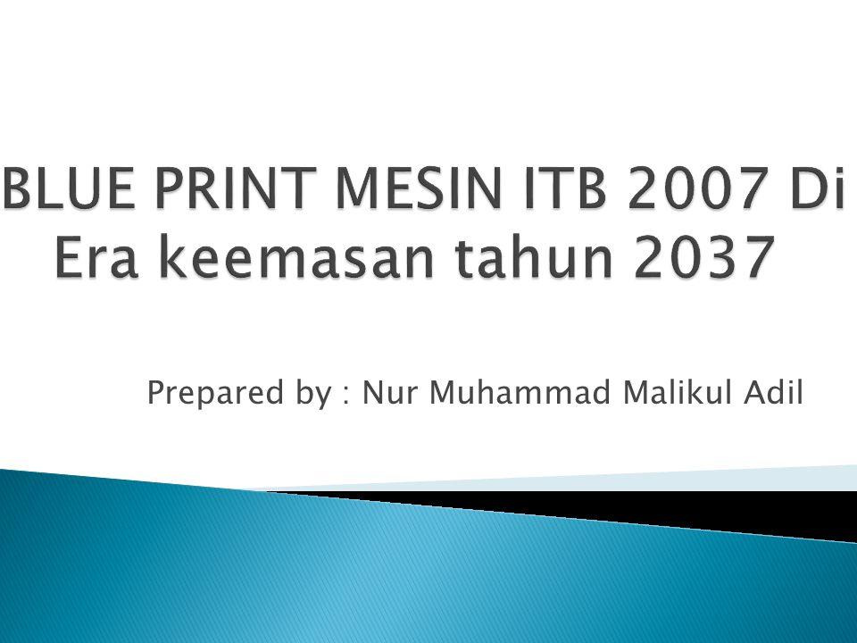 Prepared by : Nur Muhammad Malikul Adil