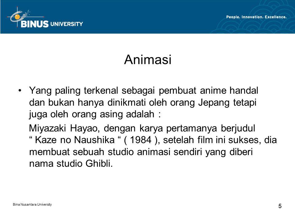 Bina Nusantara University 5 Animasi Yang paling terkenal sebagai pembuat anime handal dan bukan hanya dinikmati oleh orang Jepang tetapi juga oleh ora