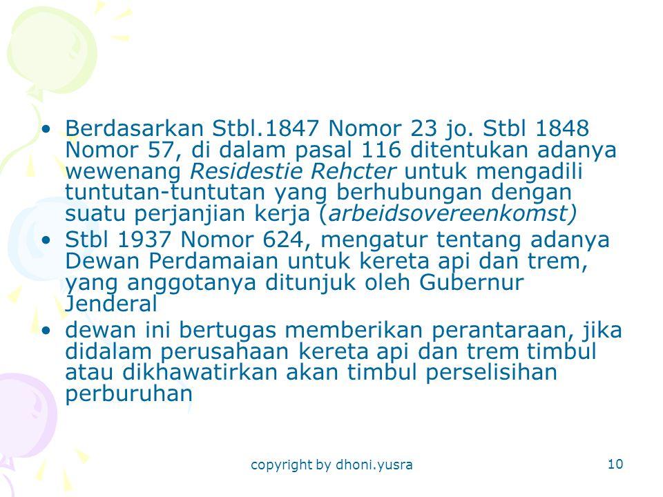 copyright by dhoni.yusra 10 Berdasarkan Stbl.1847 Nomor 23 jo.